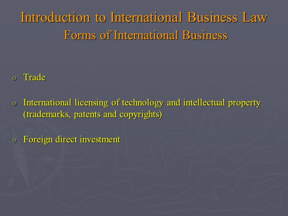 Introduction to International Business Law Forms of International Business