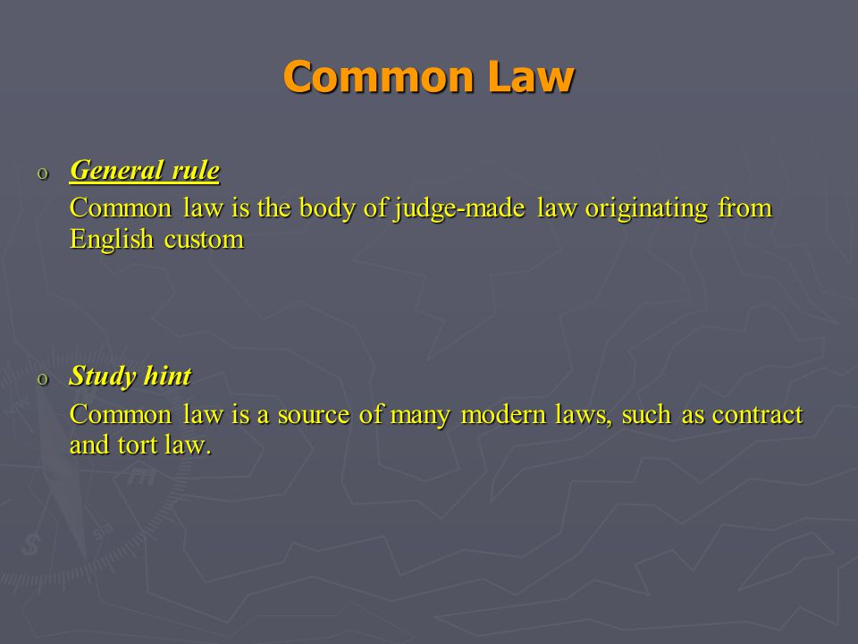 Common Law General rule