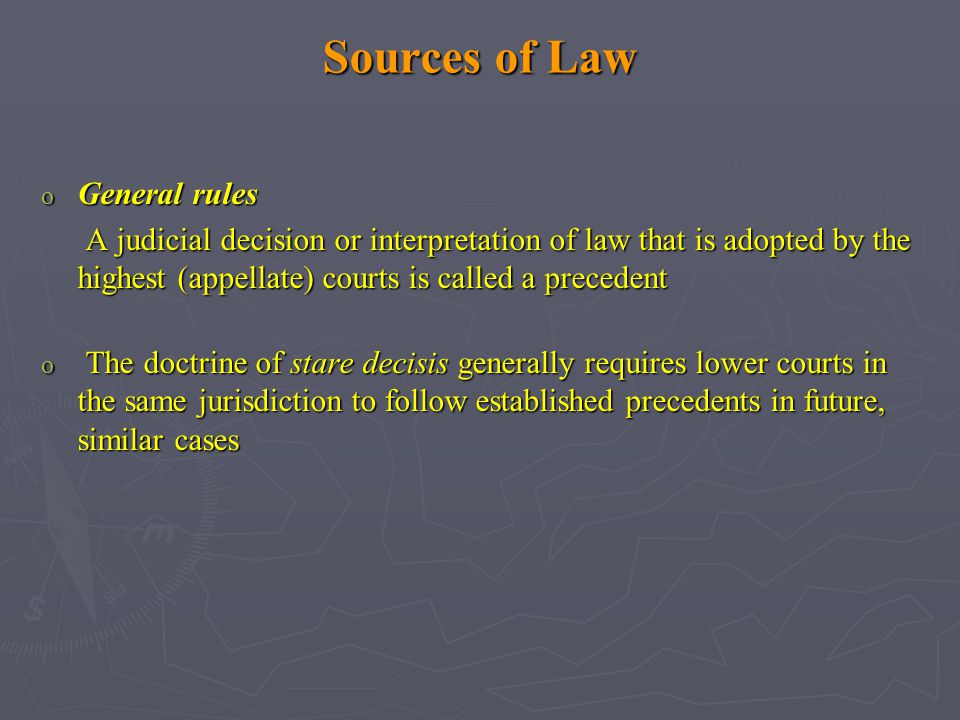 Sources of Law General rules
