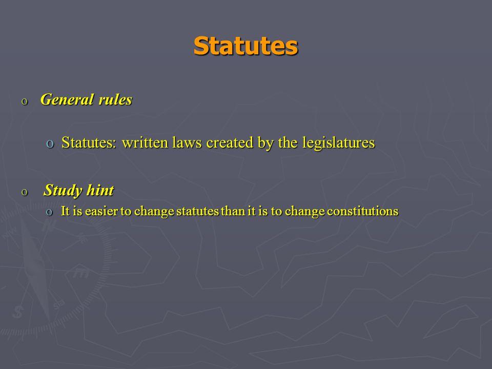 Statutes General rules
