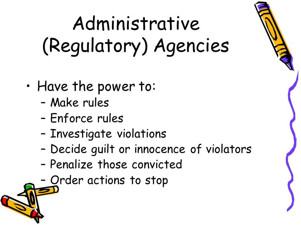 Administrative (Regulatory) Agencies