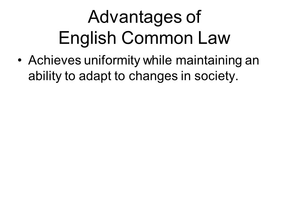 Advantages of English Common Law
