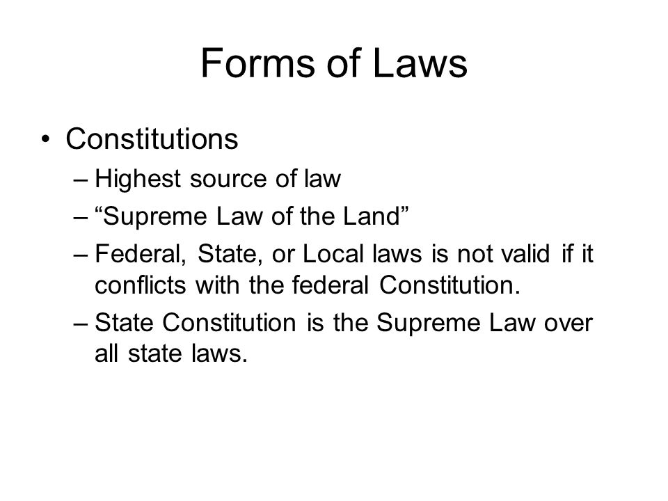 Forms of Laws Constitutions Highest source of law