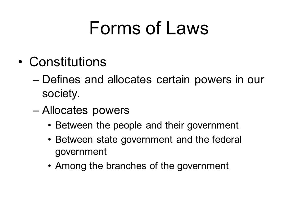 Forms of Laws Constitutions