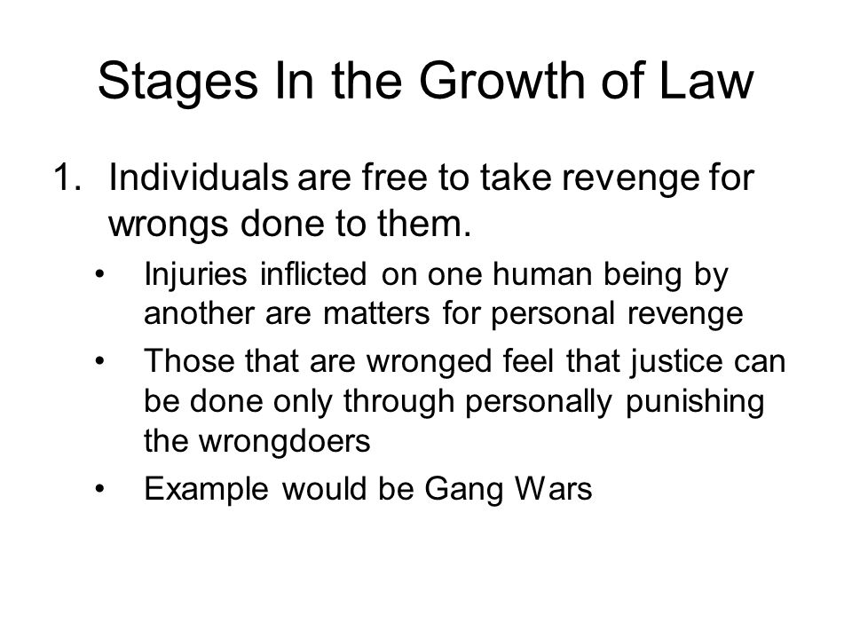 Stages In the Growth of Law