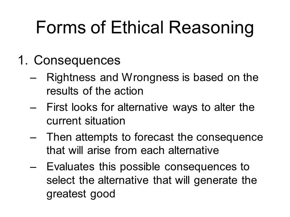 Forms of Ethical Reasoning