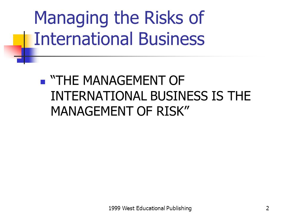 Managing the Risks of International Business