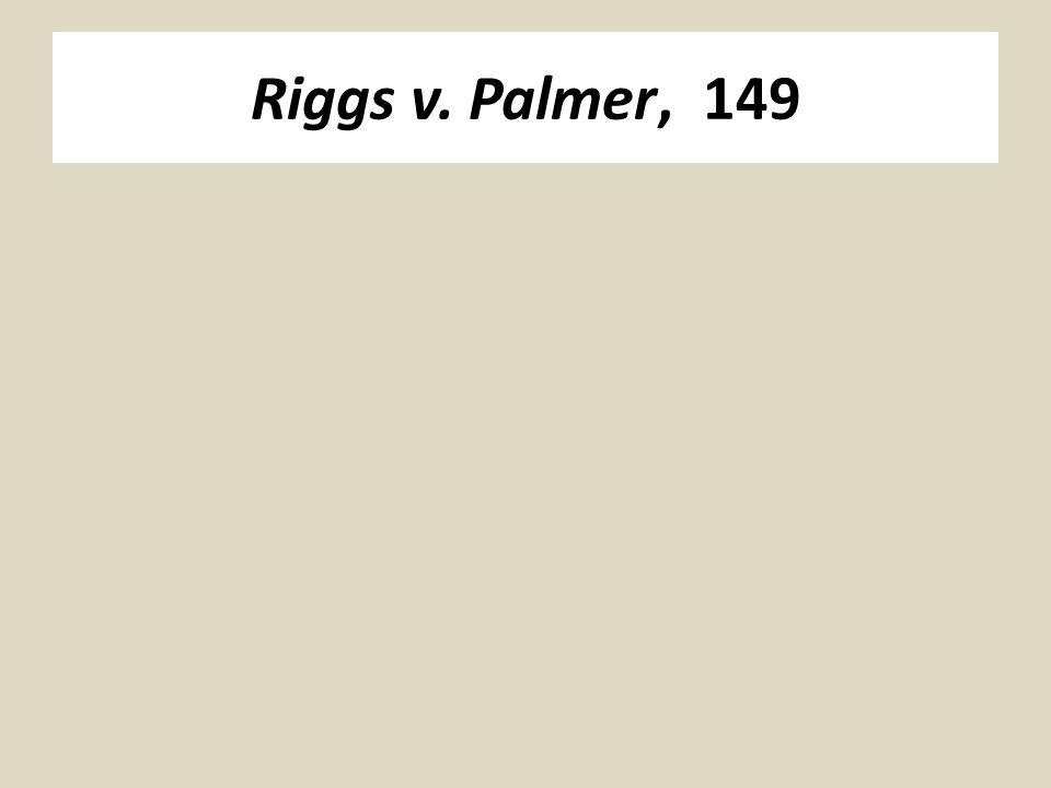 Riggs v. Palmer, 149