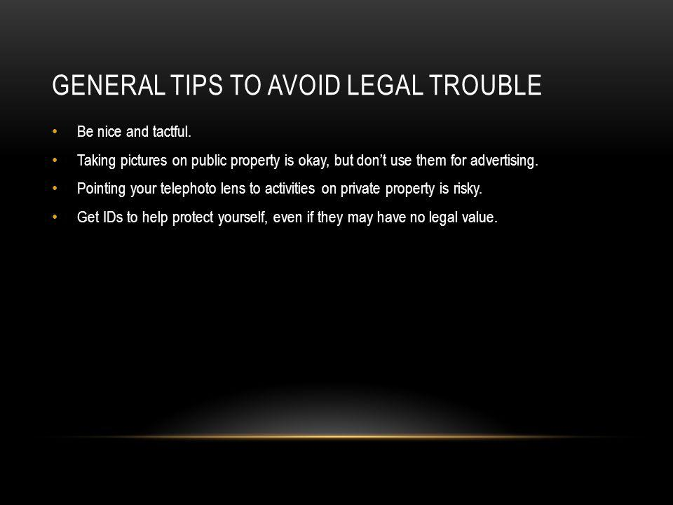 General tips to avoid legal trouble