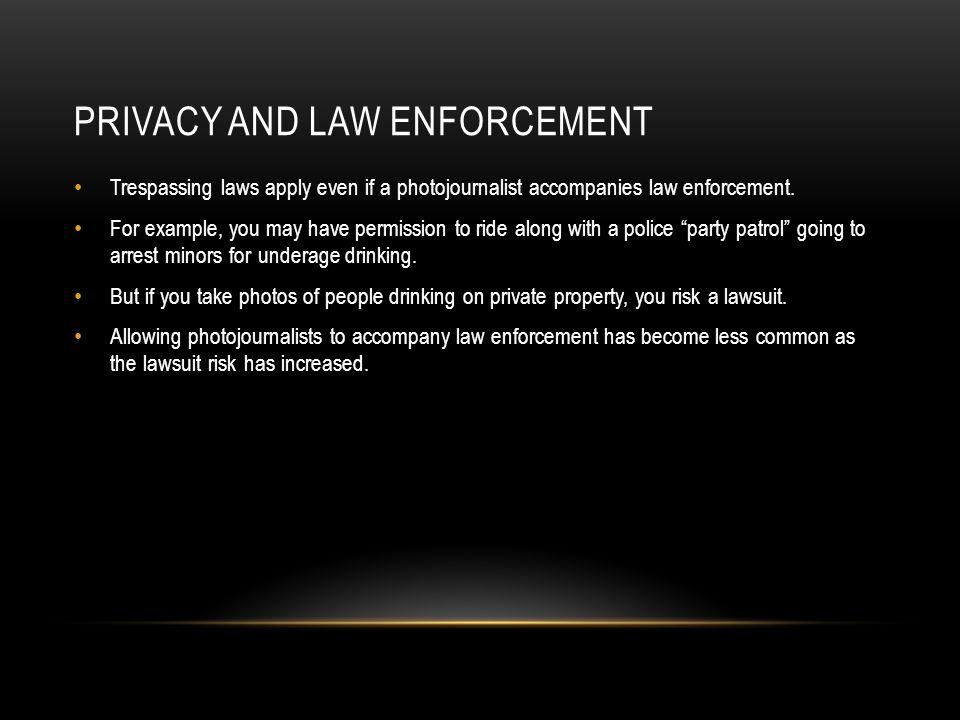 Privacy and law enforcement
