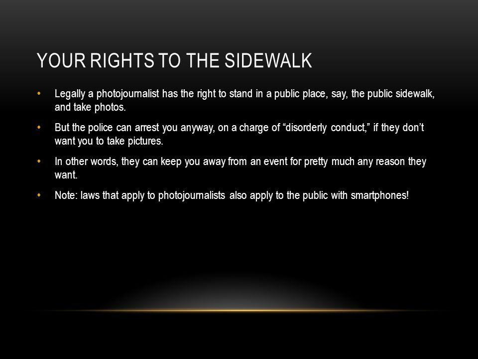 Your rights to the sidewalk