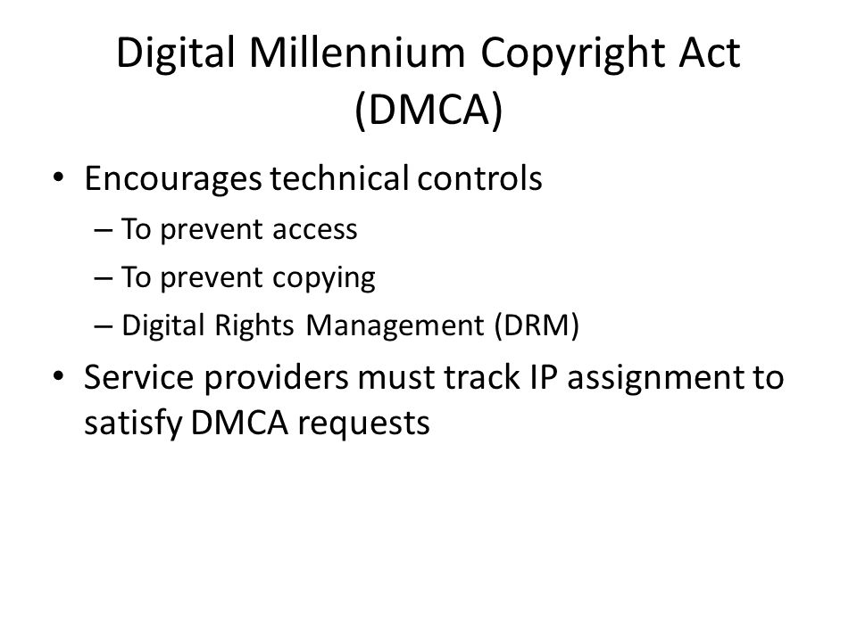 Digital Millennium Copyright Act (DMCA)