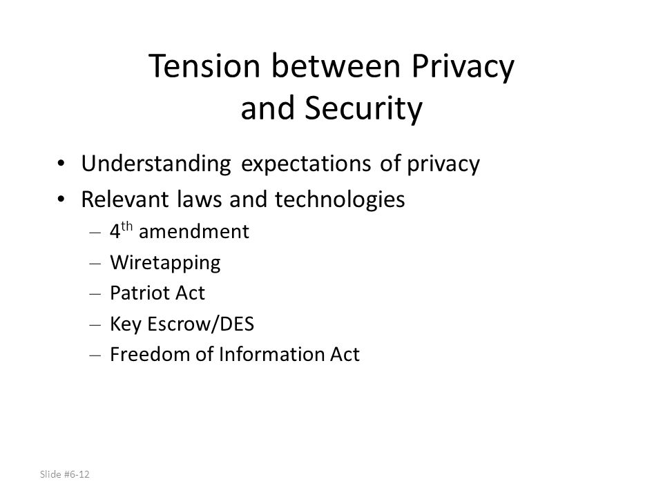 Tension between Privacy and Security