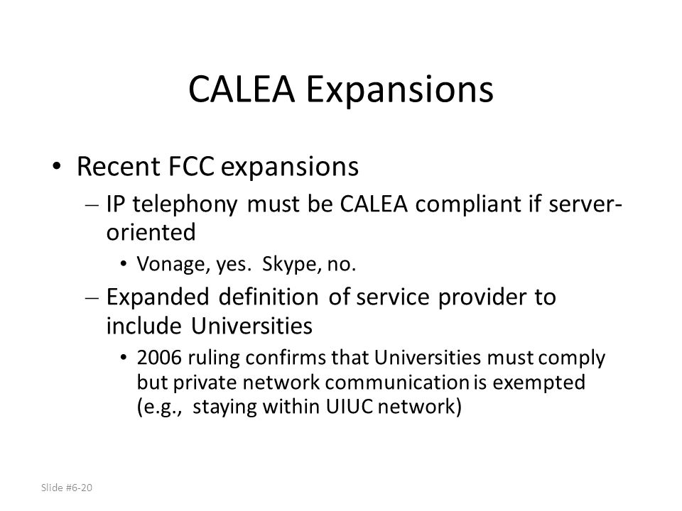 CALEA Expansions Recent FCC expansions