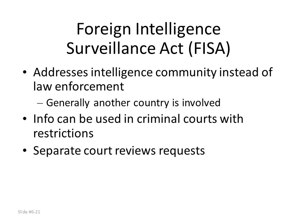 Foreign Intelligence Surveillance Act (FISA)