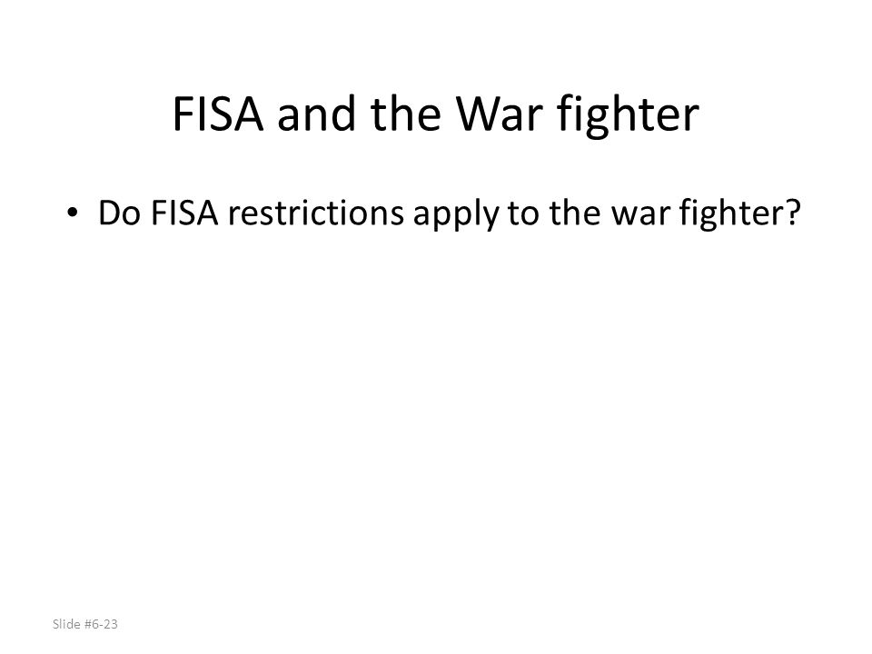 FISA and the War fighter