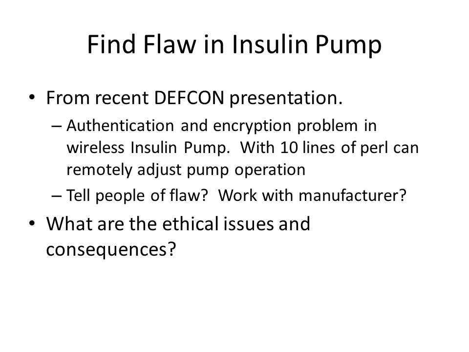 Find Flaw in Insulin Pump