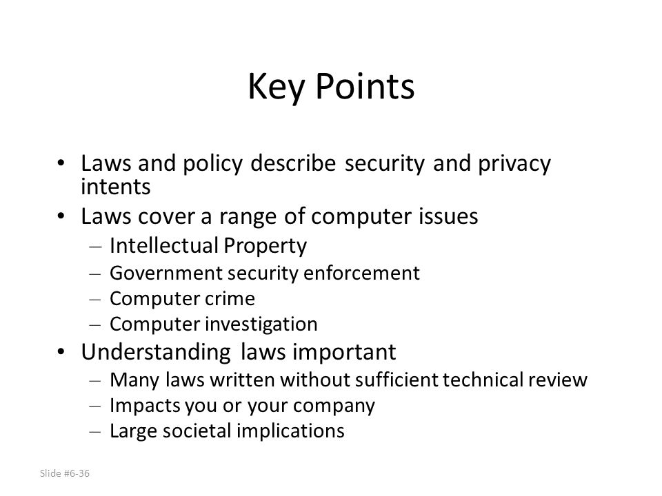 Key Points Laws and policy describe security and privacy intents