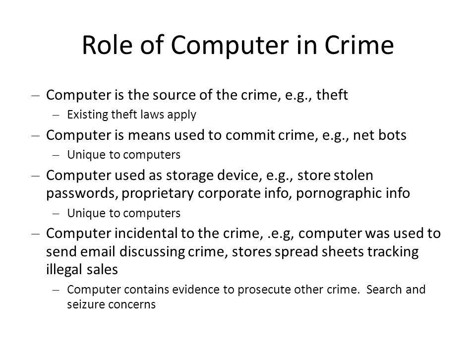 Role of Computer in Crime