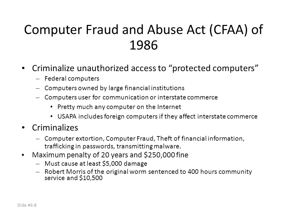 Computer Fraud and Abuse Act (CFAA) of 1986
