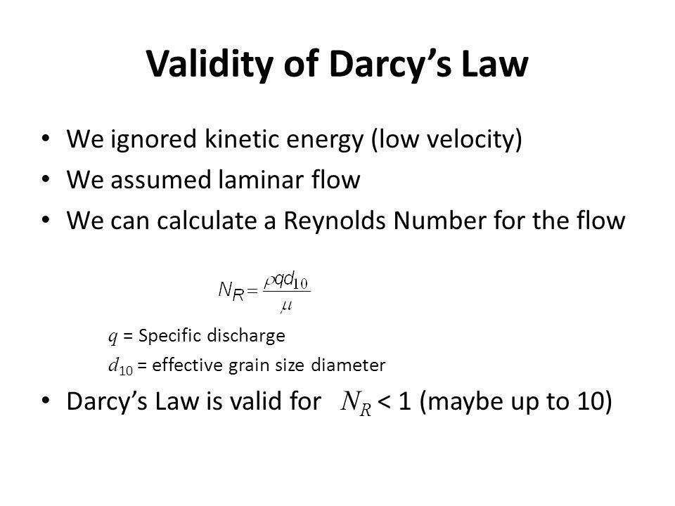 Validity of Darcy's Law