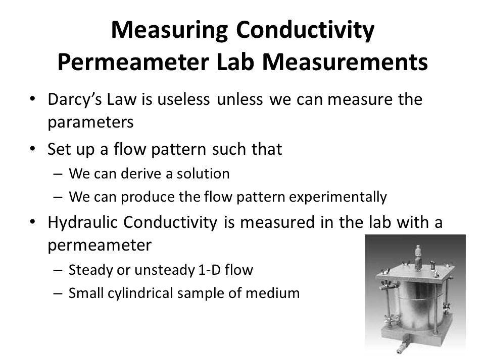 Measuring Conductivity Permeameter Lab Measurements