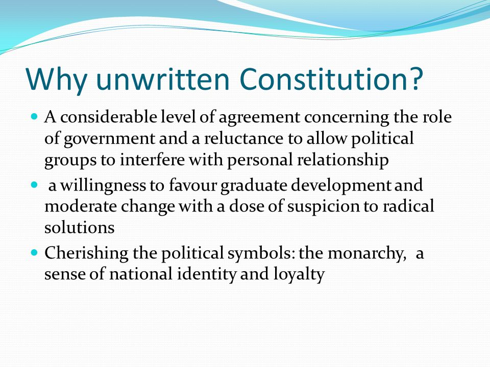 Why unwritten Constitution