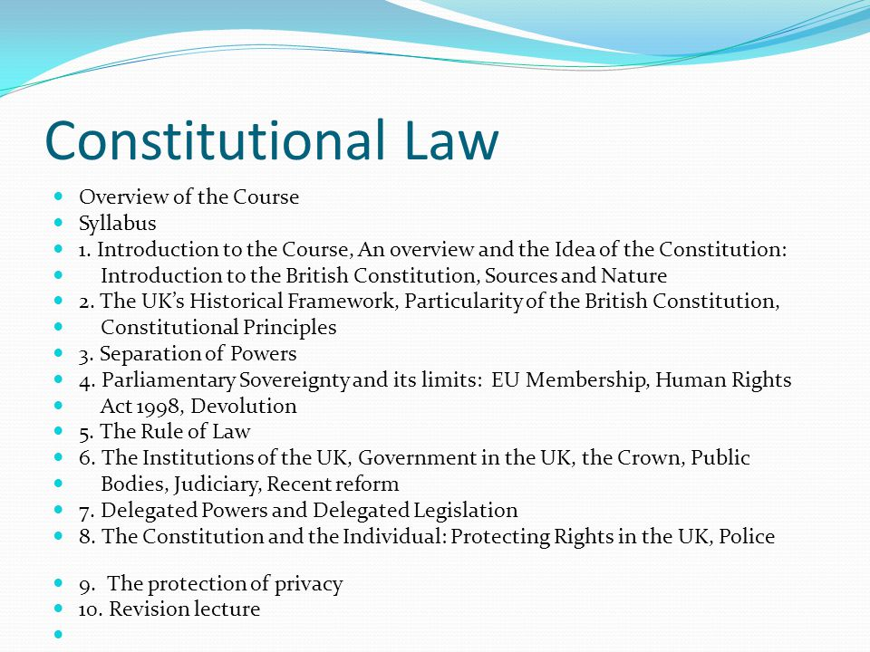 Constitutional Law Overview of the Course Syllabus