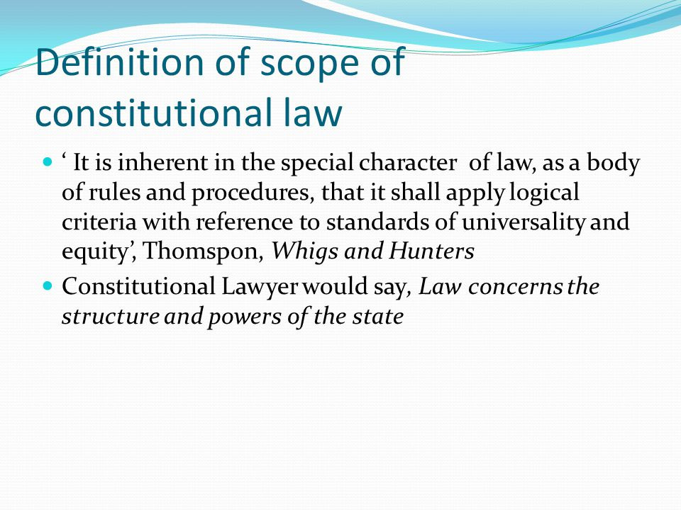 Definition of scope of constitutional law