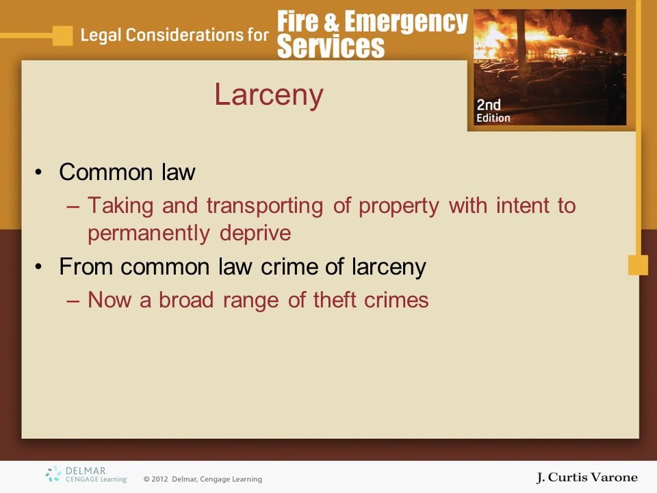 Larceny Common law From common law crime of larceny
