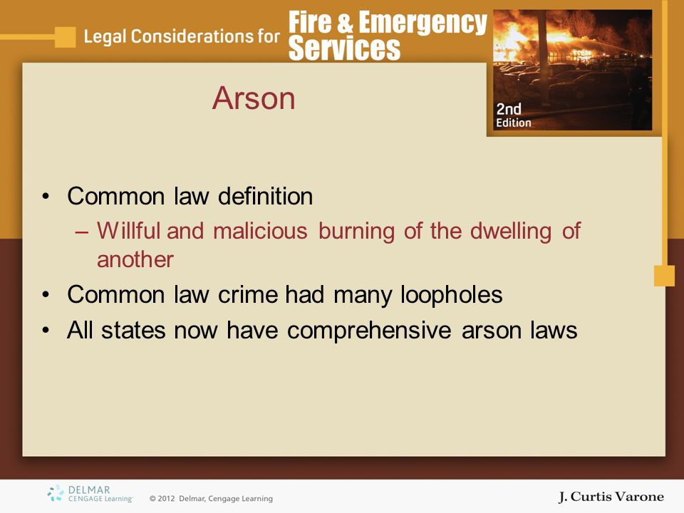 Arson Common law definition Common law crime had many loopholes