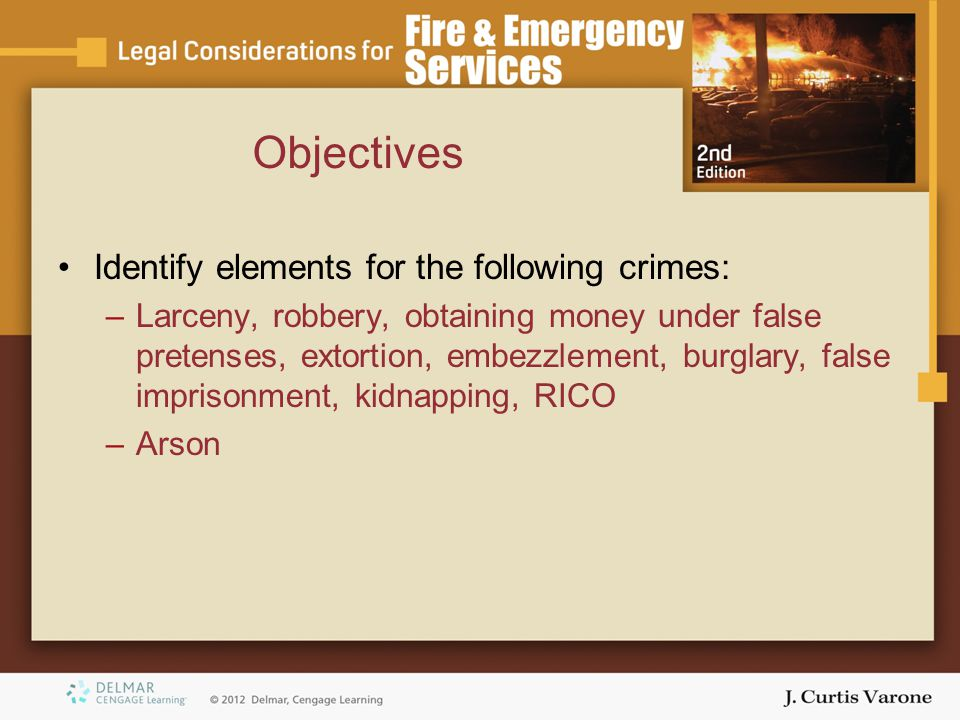 Objectives Identify elements for the following crimes:
