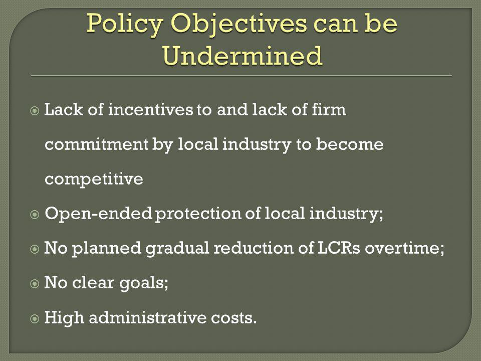 Policy Objectives can be Undermined