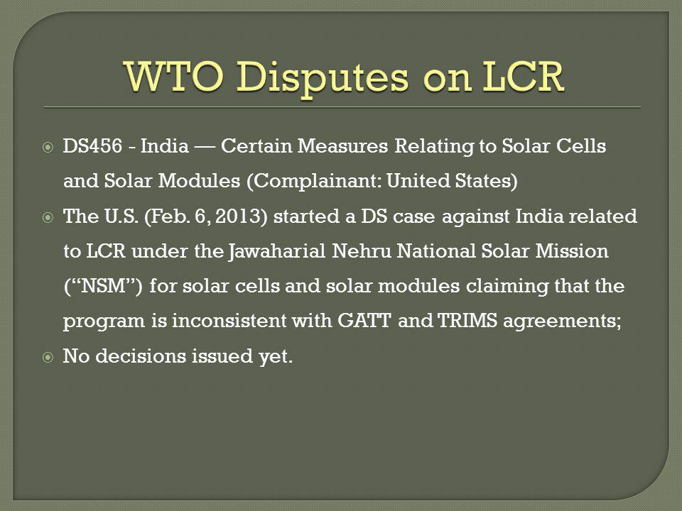 WTO Disputes on LCR DS456 - India — Certain Measures Relating to Solar Cells and Solar Modules (Complainant: United States)