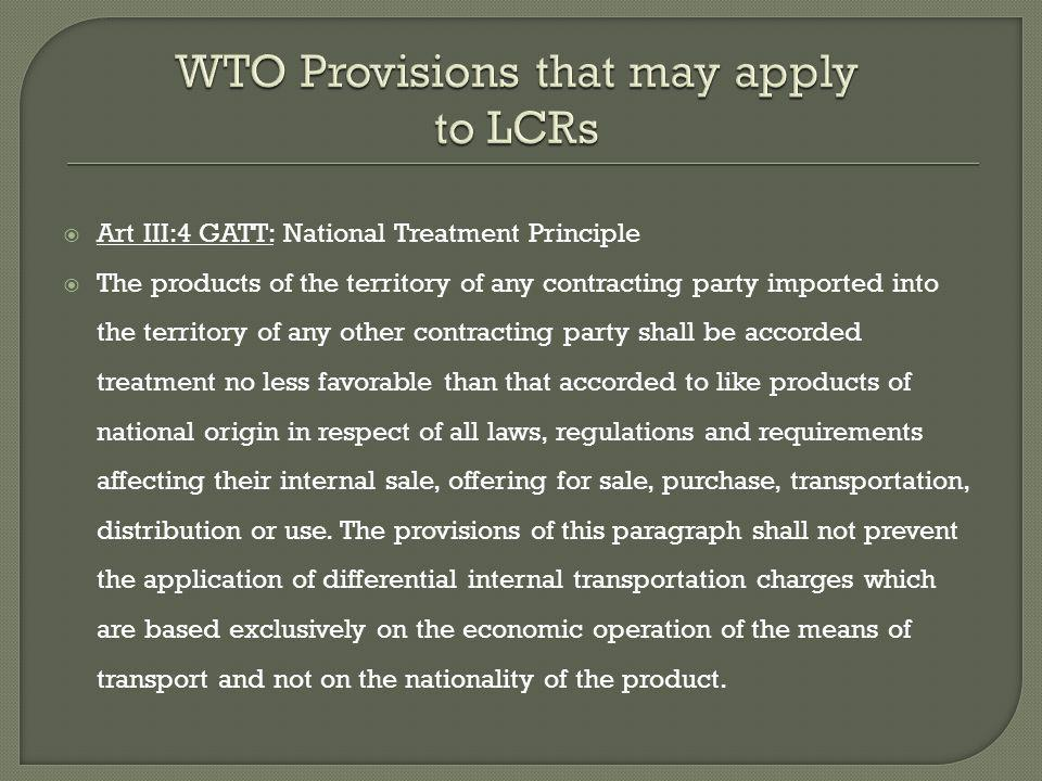 WTO Provisions that may apply to LCRs
