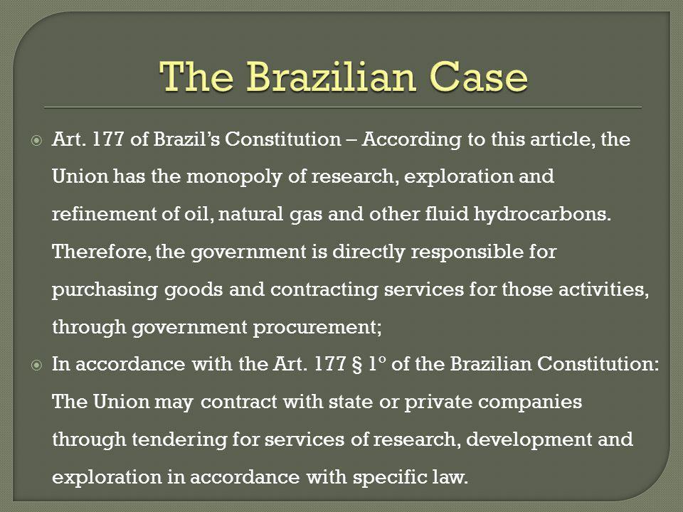The Brazilian Case