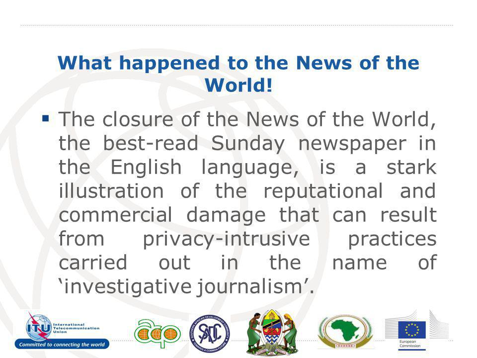 What happened to the News of the World!