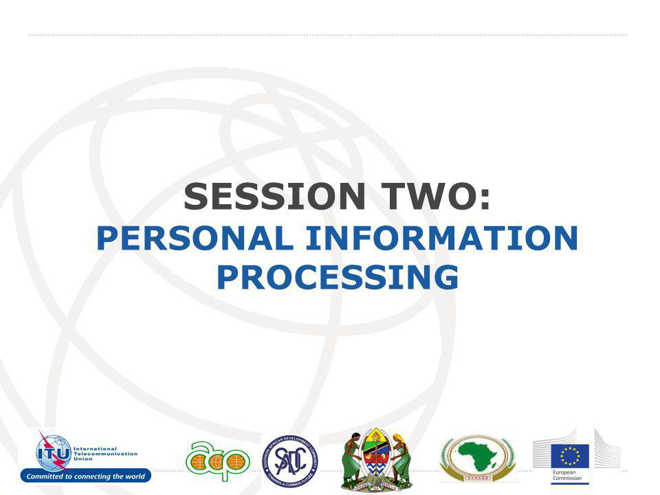 SESSION TWO: PERSONAL INFORMATION PROCESSING