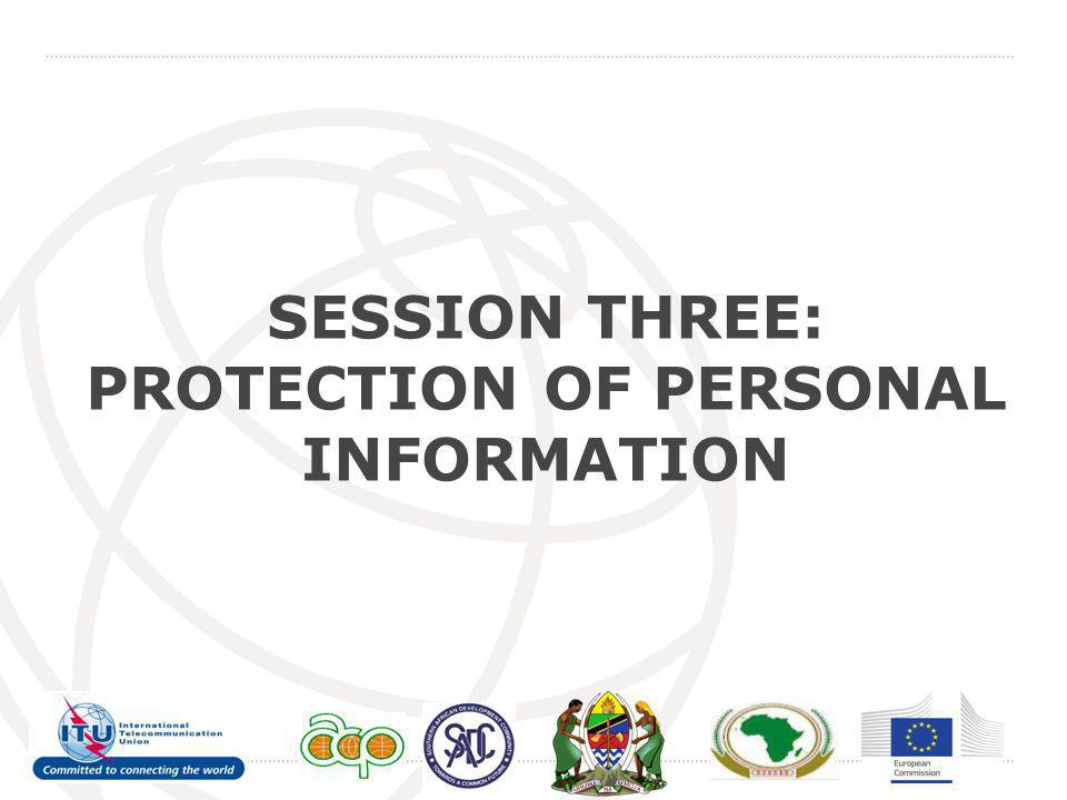 SESSION THREE: PROTECTION OF PERSONAL INFORMATION