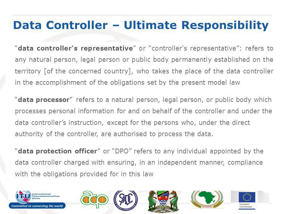 Data Controller – Ultimate Responsibility