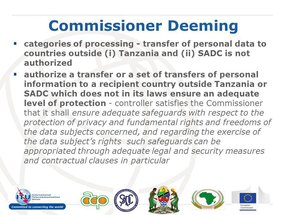 Commissioner Deeming categories of processing - transfer of personal data to countries outside (i) Tanzania and (ii) SADC is not authorized.