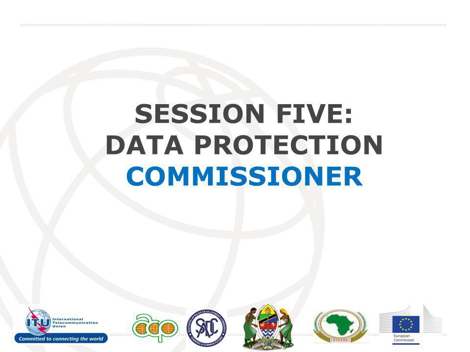 SESSION FIVE: DATA PROTECTION COMMISSIONER