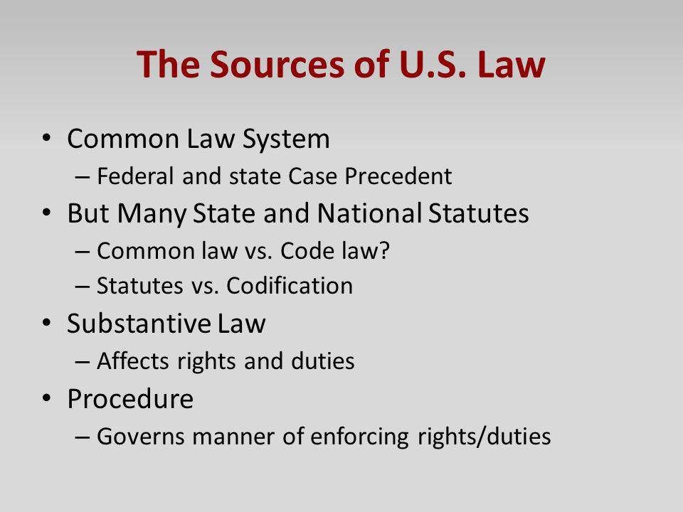 The Sources of U.S. Law Common Law System