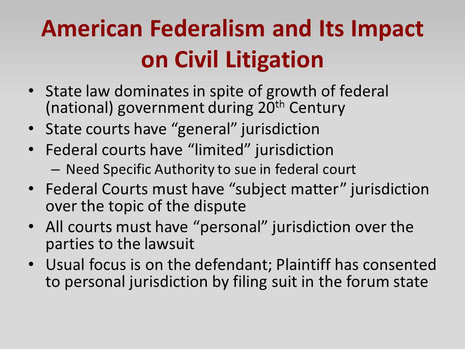American Federalism and Its Impact on Civil Litigation