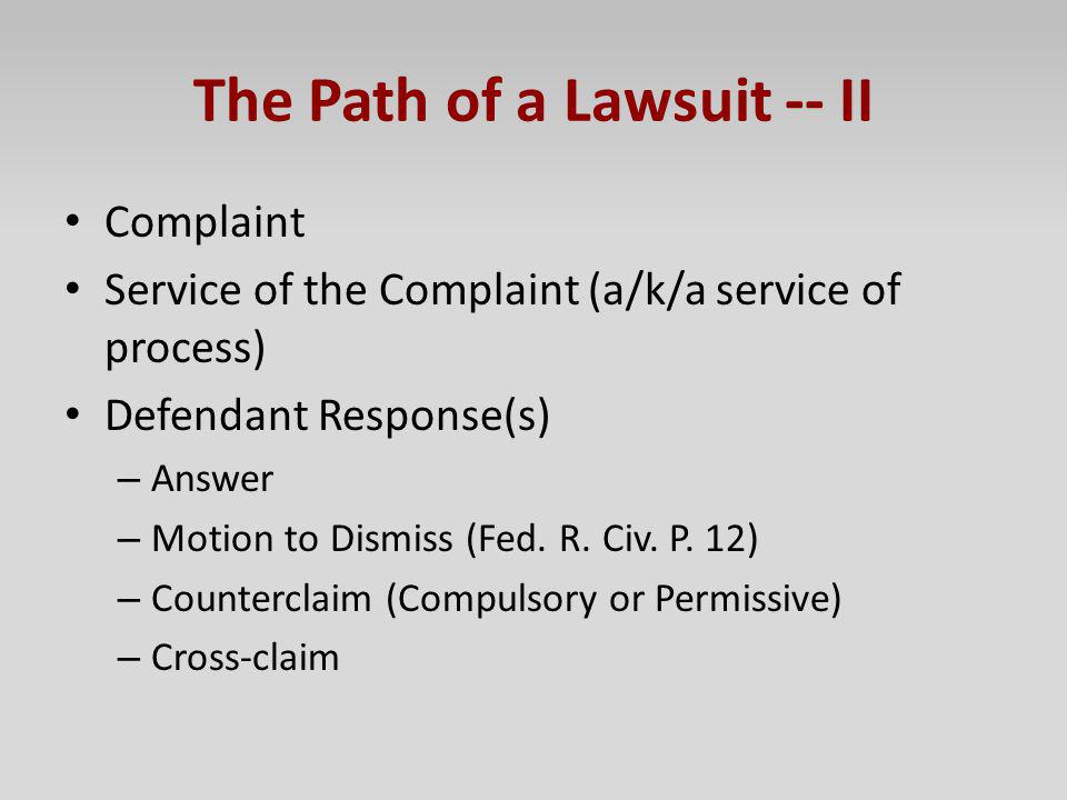 The Path of a Lawsuit -- II