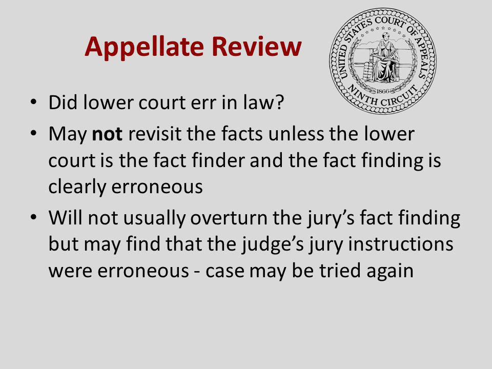 Appellate Review Did lower court err in law