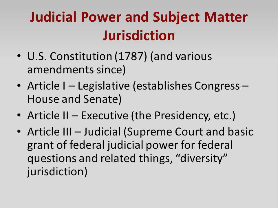 Judicial Power and Subject Matter Jurisdiction