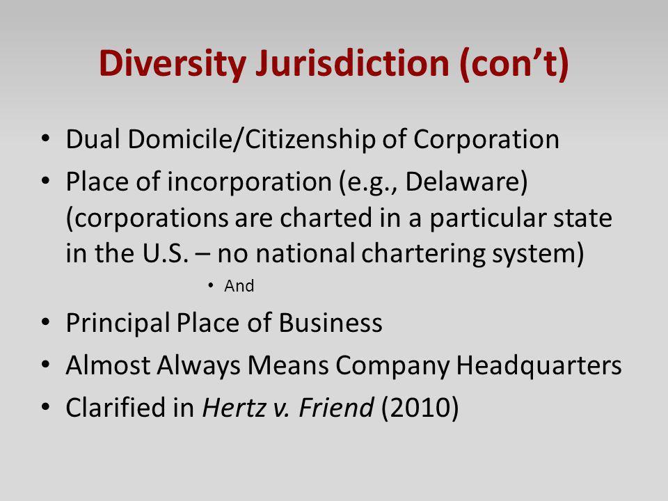 Diversity Jurisdiction (con't)