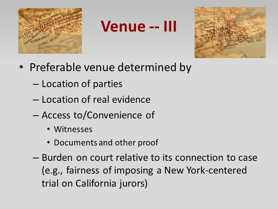 Venue -- III Preferable venue determined by Location of parties