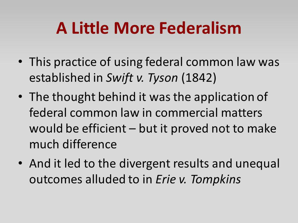 A Little More Federalism